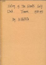Image of History of the Gleniti Golf Club, Timaru: 1928-1971 - Shillito, A