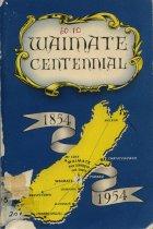 Image of Waimate centennial 1854-1954 - Greenslade, C P (ed.)