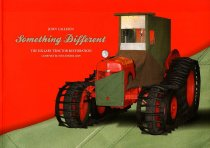 Image of Something different : the Hillary tractor restoration completed December 2009 - Callesen, John