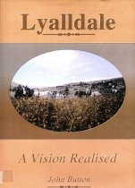 Image of Lyalldale : a vision realised - Button, John, 1931-