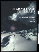Image of The Hermitage years of Mannering & Dixon : the beginnings of alpine climbing in New Zealand. - Mannering, Guy