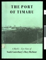 Image of A short history of the port of Timaru 1852-1955 - Hassall, Charles E. (Charles Edward), 1878-1965