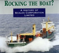 Image of Rocking the boat? : a history of Scales Corporation Limited - McLean, Gavin