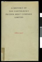 Image of The Canterbury Frozen Meat Company Ltd : the first seventy-five years - Macdonald, G R (George Ranald), 1891-1967