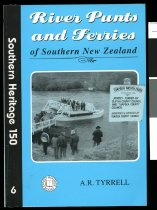 Image of River punts and ferries of southern New Zealand - Tyrrell, A. R. (Andrew Ronald), 1927-2009