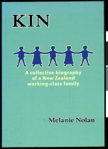 Image of Kin : a collective biography of a New Zealand working-class family - Nolan, Melanie