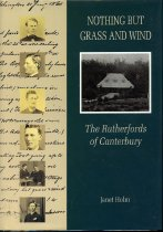 Image of Nothing but grass and wind : the Rutherfords of Canterbury - Holm, Janet, 1923-