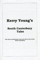 Image of Kerry Young's South Canterbury tales : one man's recollections of his early life in and around South Canterbury - Young, Kerry, b.1939