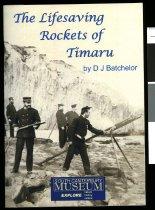 Image of The lifesaving rockets of Timaru - Batchelor, David John