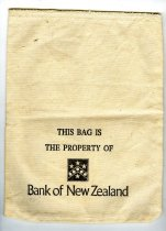 "Image of Bag, Deposit - Beige linen bag for Bank of New Zealand.  Printed on the bag is ""This bag is the property of Bank of New Zealand"". Machine sewn and overlocked."