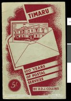 Image of Timaru : 100 years of postal services - Collins, R D J