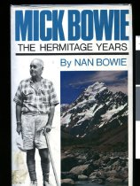 Image of Mick Bowie : the Hermitage years - Bowie, Nan