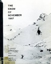 Image of The snow of November 1967 : a report with contributed papers on the cause and effect of the disaster - Hughes, J G