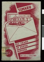 Image of Timaru : 100 years of postal service - Collins, Roger, 1938-