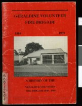 Image of Geraldine Volunteer Fire Brigade, 1889-1989 : a history of the Geraldine Volunteer Fire Brigade, 1889-1989 -