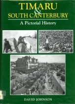 Image of Timaru & South Canterbury : a pictorial history - Johnson, David, 1941-