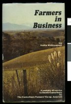 Image of Farmers in business : one hundred years of trading by the Canterbury Farmers' Co-operative Association Limited, Timaru and branches        - Williamson, Eulla, 1918-