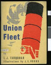 Image of Union fleet, 1875-1968 ; being a list of ships owned by the Union Steam Ship Company of N.Z. Ltd, since its inception in Dunedin in 1875, together with a list of some of the significant dates in the history of the Line                                                                                                                         - Farquhar, I. J. (Ian James), 1931-