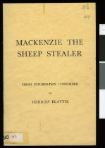 Image of Mackenzie the sheep stealer : fresh information considered - Beattie, H. (Herries), 1881-1972.