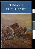 Image of Timaru Centenary 1868-1968 - Parker, J S