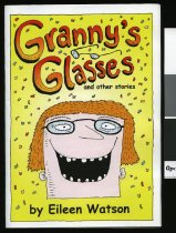 Image of Granny's glasses and other stories - Watson, Eileen
