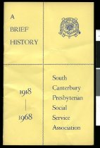 Image of A brief history of South Canterbury Presbyterian Social Service Association 1918-1968 -