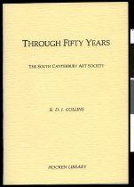Image of Through fifty years : the early decades of the South Canterbury Art Society - Collins, R D J