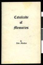 Image of Cavalcade of memories 1869-1969 : the unique story of the Sacred Heart Parish of Timaru, New Zealand - Minehan, Rita