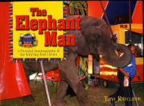 Image of The elephant man : a pictorial autobiography of the Whirling Bros Circus  - Ratcliffe, Tony, 1945-