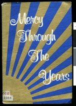 Image of Mercy through the years : The Centennial History  of the Sisters of Mercy Christchurch Diocese 1878-1978    - Burke, M Declan