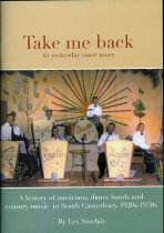Image of Take me back to yesterday once more : a history of musicians, dance bands and country music in South Canterbury, 1920s-1970s - Sinclair, A E J, 1933-