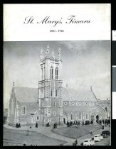 Image of St Mary's, Timaru, 1861-1961 : being extracts from St Mary's Church, Timaru by H W Harper, A joy for ever (abridged) by H W Monaghan, Onward St Mary's by H V Ward - Plaistowe, R P F (ed.)