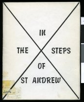 Image of In the steps of St Andrew : a centennial history of the St. Andrews Presbyterian Parish, South Canterbury  - Caird, Marjorie A