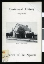 Image of Centennial history of Parish of Te Ngawai, 1883-1983 - Oliver, Olwyn P (Mrs)