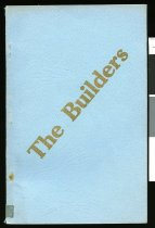 Image of The builders : a short history of Chalmers Presbyterian Church, Timaru, published on the occasion of the Golden Jubilee, 1952 - Kemshed, Frances, E