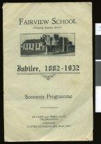 Image of Fairview School Jubilee, 1882-1932 -