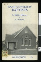 Image of A short history of Baptist work and witness in South Canterbury : a story of faith, courage and adventure / gathered from several sources and presented  - Fursdon, R L (Rev)