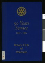 Image of Rotary Club of Waimate, 50th anniversary  - Somers, David (ed.)
