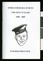 Image of Endeavour Sea Scouts: The next 25 years 1980-2005: further endeavour - McKenzie, P (ed.)