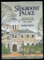 Image of The shagroon's palace : a history of the Christchurch Club 1856-2006 - Ogilvie, Gordon