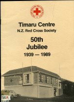 Image of Timaru Centre N.Z. Red Cross Society : 50th jubilee 1939-1989 -