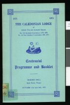Image of The Caledonian Lodge of Antient Free and Accepted Masons, no. 534 Scottish Constitution 1871-1890, no. 16 New Zealand Constitution 1891-1971 : centennial programme and booklet -