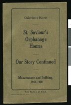 Image of St. Saviour's orphanage homes, our story continued: Maintenance and building 1919-1920 -