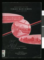 Image of Welcome to the Timaru Main School 125th jubilee : 3 schools, 1874-1999  - Thomson, David (Ed.)