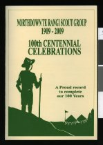 Image of Northdown Te Rangi Scout Group 1909-2009: 100th centennial celebrations -