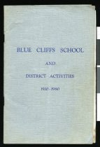 Image of Blue Cliffs School & district activities 1910 - 1960 - Woodhouse, A E (Airini Elizabeth), 1896-