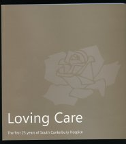 Image of Loving Care : the first 25 years of South Canterbury Hospice -