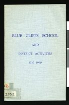 Image of Blue Cliffs School and district activities 1910 - 1960   - Woodhouse, A E (Airini Elizabeth), 1896-