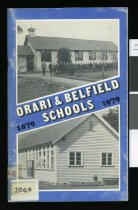 Image of Orari and Belfield Schools: a centennial history, 1879-1979: with articles on the township and people of Orari - Hewson, W