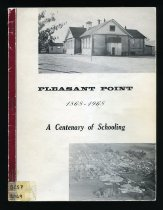 Image of Pleasant Point 1868-1968 : a centenary of schooling - Oliver, Olwyn (ed.)